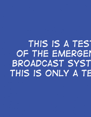 This is Only a Test…