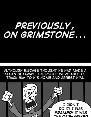 Previously, on Grimstone…